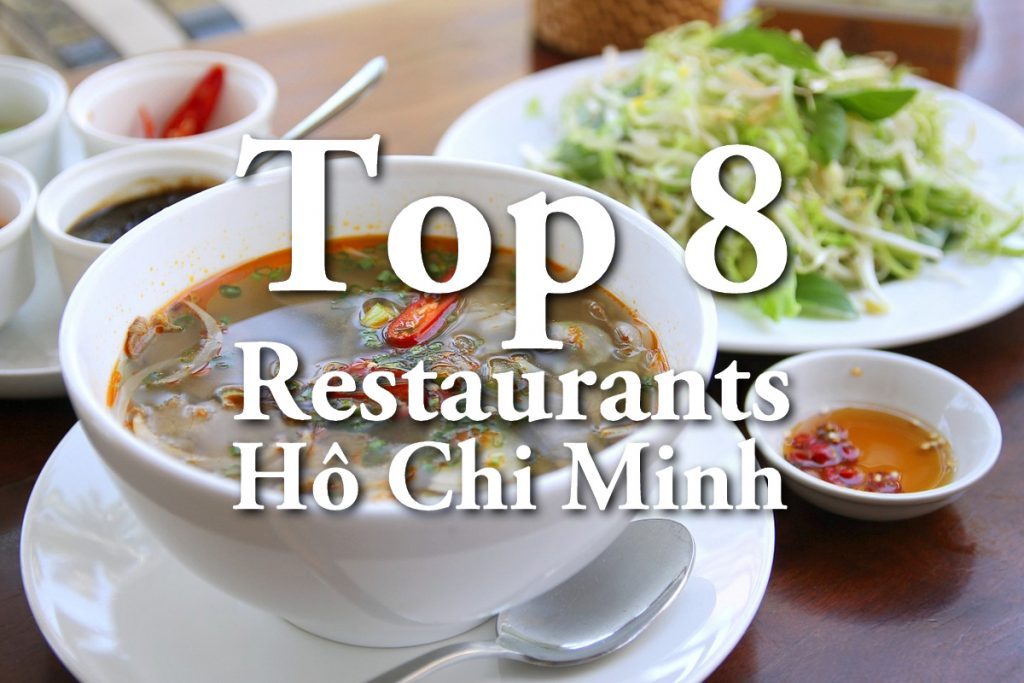 TOP 8 RESTAURANTS HO CHI MINH