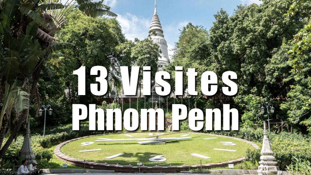 13 VISITES A PHNOM PENH